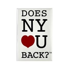 """DOES NY LOVE U BACK?"" Rectangle Magnet"
