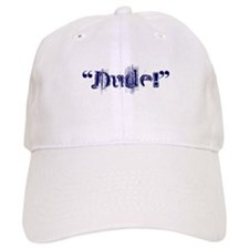 Dude! T-Shirts and Gifts Baseball Cap
