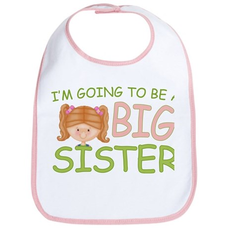 Going To Be Big Sister (rh) Bib