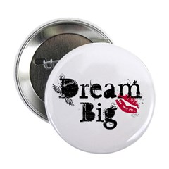 Dream Big 2.25