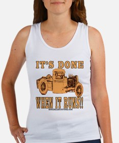 DONE WHEN IT RUNS Women's Tank Top