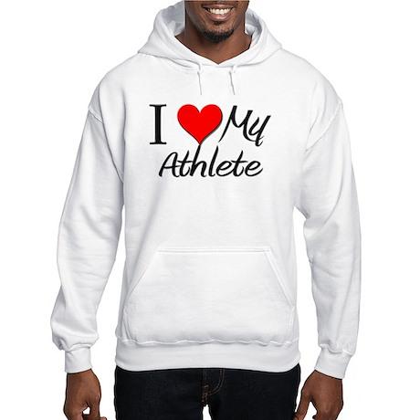 I Heart My Athlete Hooded Sweatshirt