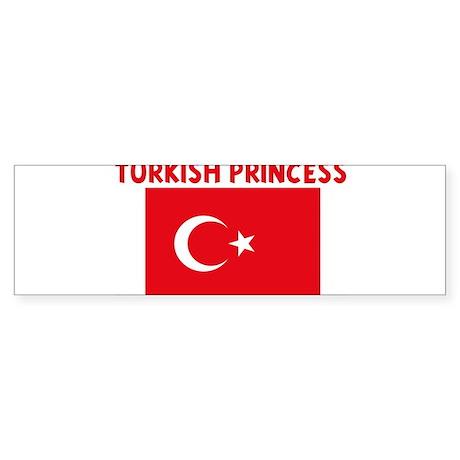 TURKISH PRINCESS Bumper Sticker
