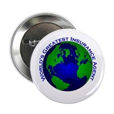 "World's Greatest Insurance Ag 2.25"" Button"