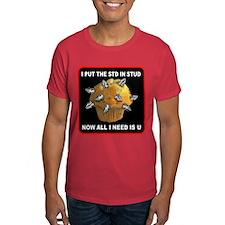 Stud Muffin I put the STD in  T-Shirt