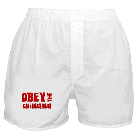 Obey the Chihuahua Boxer Shorts