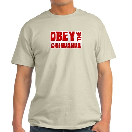 Obey the Chihuahua Light T-Shirt