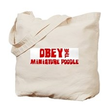 Obey the Miniature Poodle Tote Bag