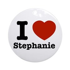 I love Stephanie Ornament (Round)