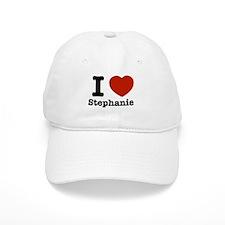 I love Stephanie Baseball Cap