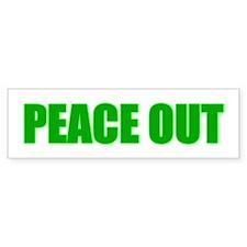 PEACE OUT Bumper Bumper Sticker