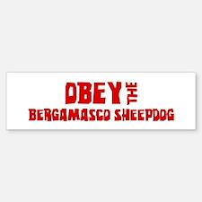 Obey the Bergamasco Sheepdog Bumper Bumper Bumper Sticker