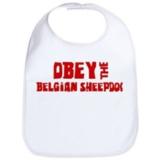 Obey the Belgian Sheepdog Bib
