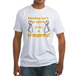 Bowling Tragedy Fitted T-Shirt