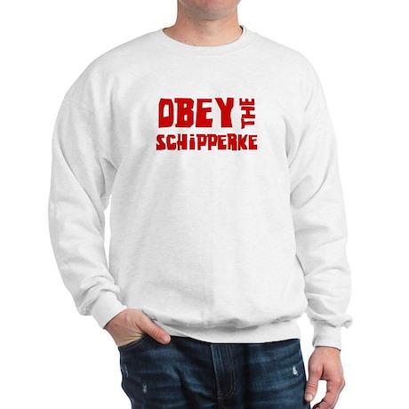 Obey the Schipperke Sweatshirt