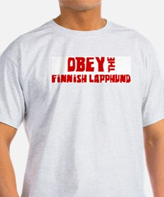 Obey the Finnish Lapphund T-Shirt