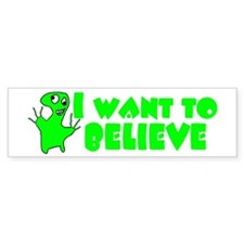 Alien Belief Bumper Bumper Sticker