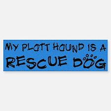 Rescue Dog Plott Hound Bumper Bumper Bumper Sticker
