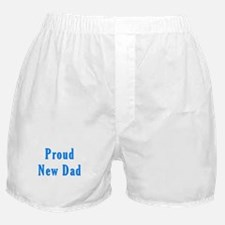 Proud new Dad T Shirts and Gi Boxer Shorts