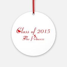 class of 2015 princess Ornament (Round)