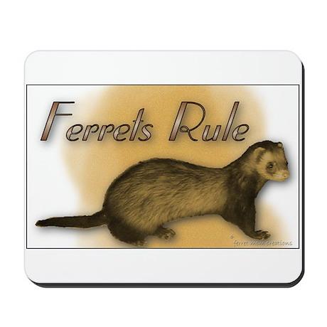 """Ferrets Rule"" Mousepad"