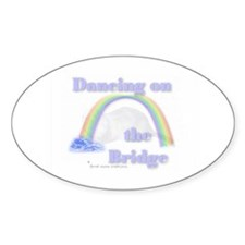 """Dancing on the Bridge"" Oval Decal"