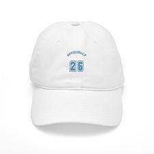 Officially 26 Baseball Cap