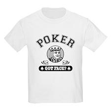 Poker Got Face? Kids T-Shirt