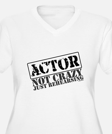 Not Crazy Just Rehearsing T-Shirt
