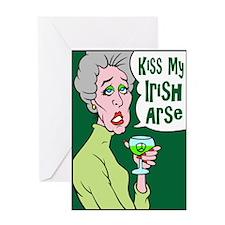 Kiss My Irish Arse Greeting Card
