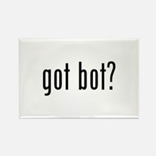 got bot? Rectangle Magnet