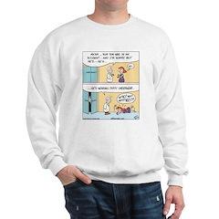 Hospital Dirty Underwear Sweatshirt