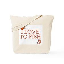 I Love To Fish Tote Bag