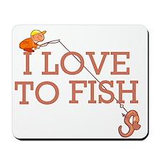 I Love To Fish Mousepad