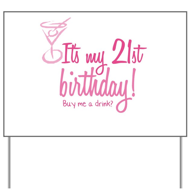 21st Birthday. Buy Me A Drin Yard Sign By Splendorstore