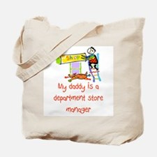 Dept. Store Manager Tote Bag