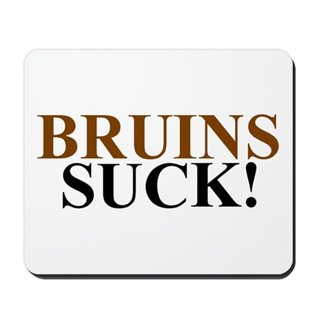 Bruins Suck! Mousepad