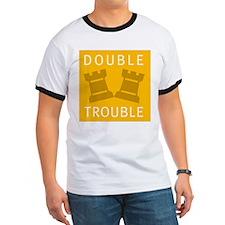 T - Double Trouble