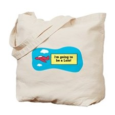 I'm Going to be a Lolo! Tote Bag