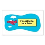 I'm Going to be a Lolo! Rectangle Sticker