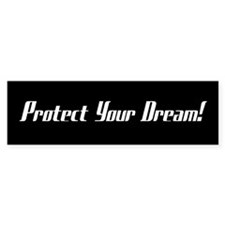 Protect Your Dream!