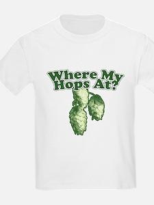 Where My Hops At? T-Shirt