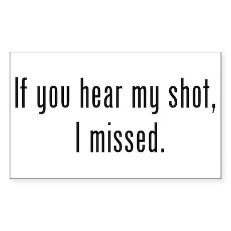 Hear Shot Rectangle Sticker