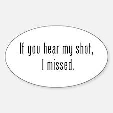 Hear Shot Oval Decal