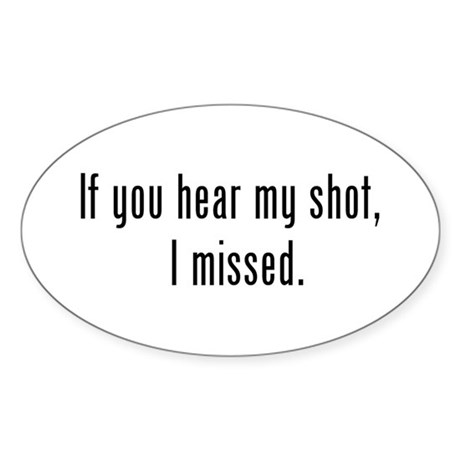 Hear Shot Oval Sticker