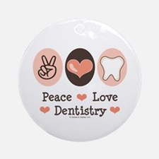 Peace Love Dentistry Dentist Ornament (Round)
