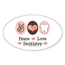 Peace Love Dentistry Dentist Oval Decal
