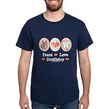 Peace Love Dentistry Dentist T-Shirt