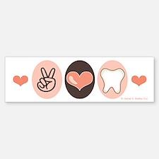 Peace Love Dentistry Dentist Bumper Bumper Bumper Sticker