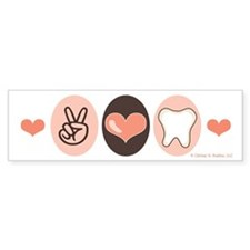Peace Love Dentistry Dentist Bumper Bumper Sticker
